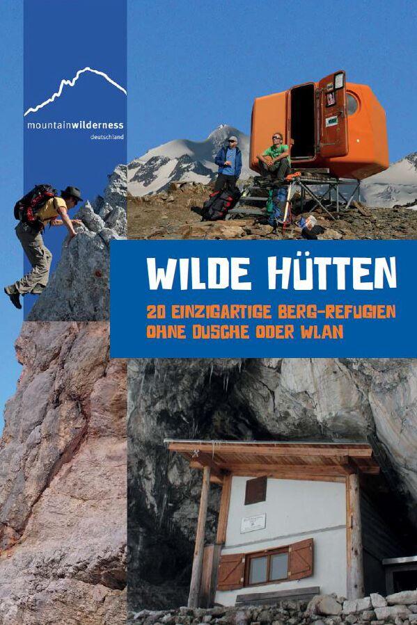 OD 0716 Wilde Hütten Mountainwilderness